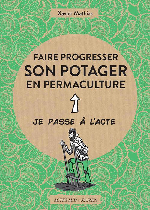 Faire progresser son potager en permaculture