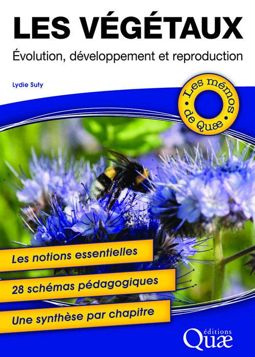 Les végétaux : Évolution, développement et reproduction