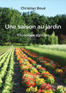 Une saison au jardin