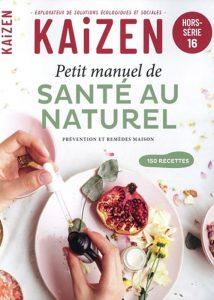 Hors-série 16 - Petit manuel de santé au naturel
